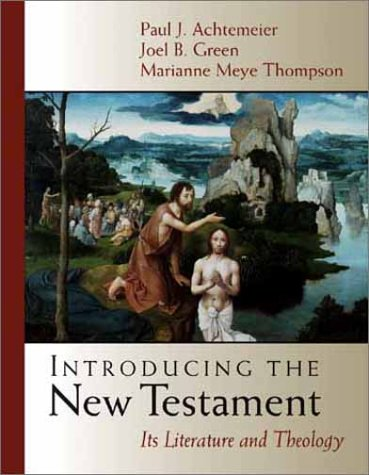 Introducing the New Testament: Its Literature and Theology 9780802837172