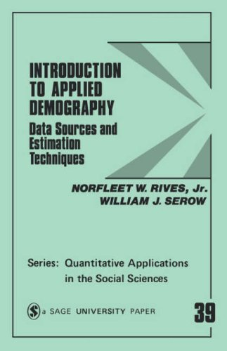 Introduction to Applied Demography: Data Sources and Estimation Techniques 9780803921344