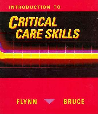 Introduction to Critical Care Skills 9780801624551