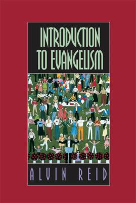 Introduction to Evangelism 9780805411430