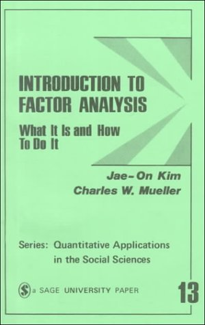 Introduction to Factor Analysis: What It Is and How to Do It 9780803911659