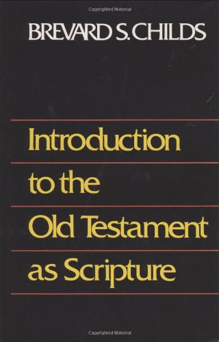 Introduction to Old Testament as Scripture 9780800605322