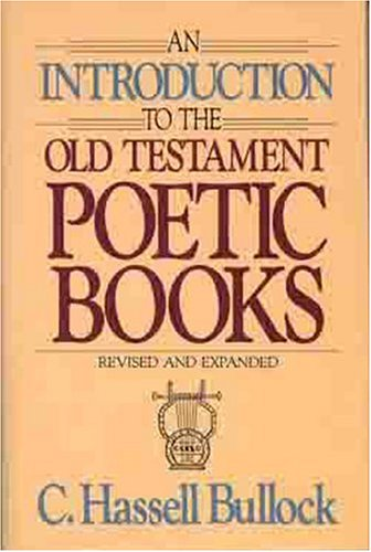 Introduction to the Old Testament Poetic Books 9780802441416
