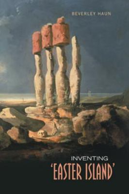 Inventing 'Easter Island' 9780802093530