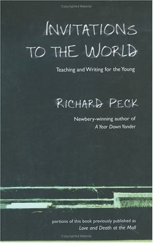 Invitations to the World: Teaching and Writing for Young 9780803727342