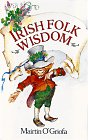 Irish Folk Wisdom 9780806903798