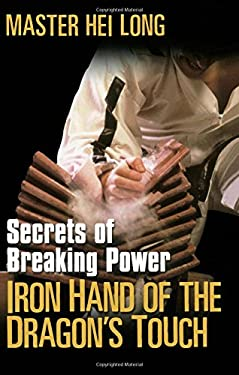 Iron Hand of the Dragon's Touch 9780806526881
