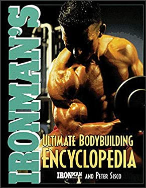 Ironman's Ultimate Bodybuilding Encyclopedia 9780809228119