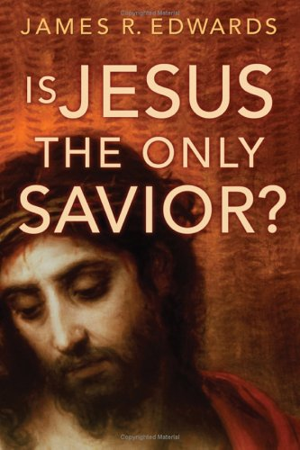 Is Jesus the Only Savior? 9780802809810