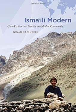 Isma'ili Modern: Globalization and Identity in a Muslim Community 9780807871652
