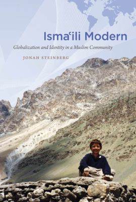 Isma'ili Modern: Globalization and Identity in a Muslim Community 9780807834077