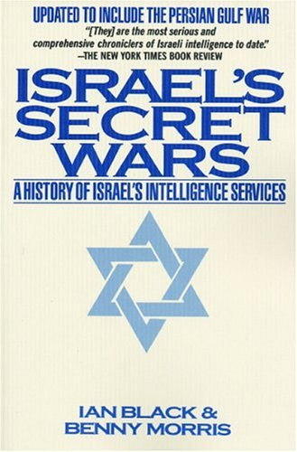 Israel's Secret Wars: A History of Israel's Intelligence Services 9780802132864