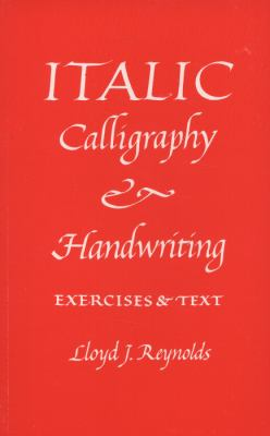 Italic Calligraphy and Handwriting Exercises and Text