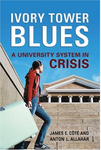 Ivory Tower Blues: A University System in Crisis 9780802091826