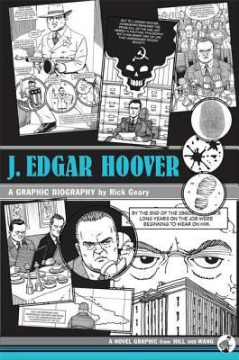 J. Edgar Hoover: A Graphic Biography 9780809095032