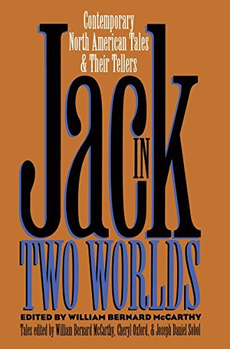 Jack in Two Worlds: Contemporary North American Tales and Their Tellers 9780807844434