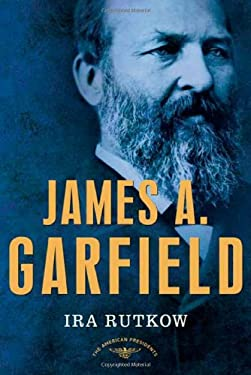 James A. Garfield 9780805069501