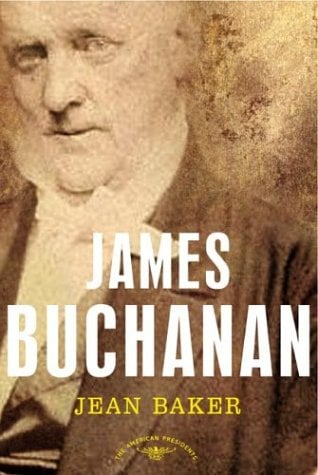 James Buchanan: The American Presidents Series: The 15th President, 1857-1861 9780805069464