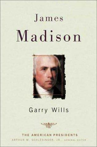 James Madison 9780805069051