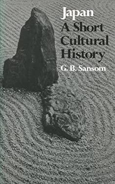 Japan: A Short Cultural History 9780804709545
