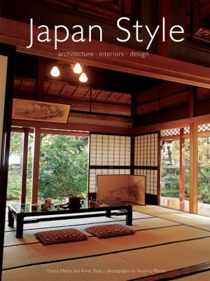 Japan Style: Architecture Interiors Design 9780804835923