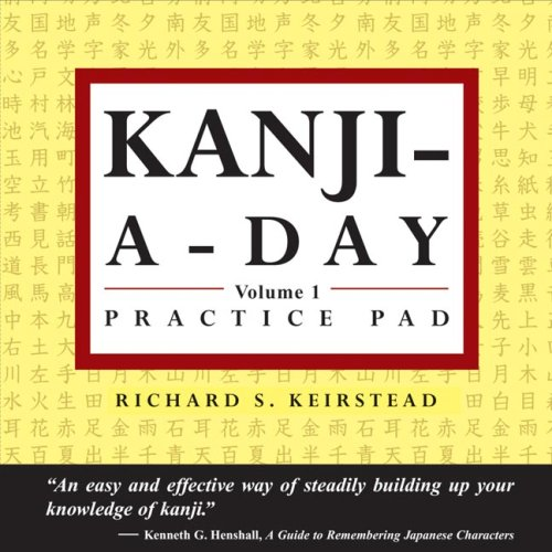 Japanese Kanji a Day Practice Pad Volume 1 9780804835480