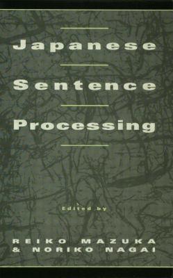 Japanese Sentence Processing 9780805811254