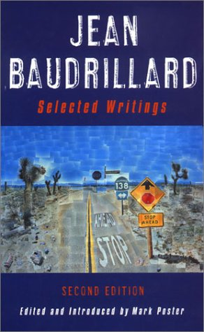 Jean Baudrillard: Selected Writings: Second Edition 9780804742733