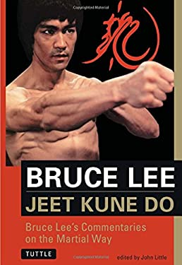 Jeet Kune Do: Bruce Lee's Commentaries on the Martial Way 9780804831321