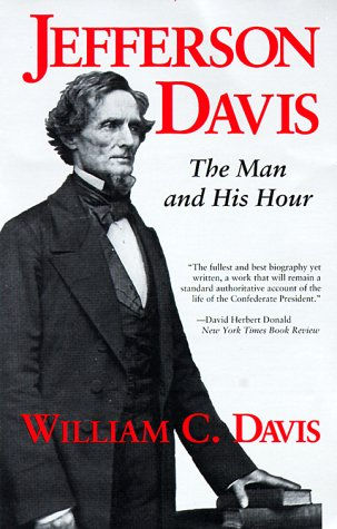 Jefferson Davis: The Man and His Hour 9780807120798