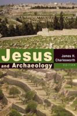 Jesus and Archaeology 9780802848802