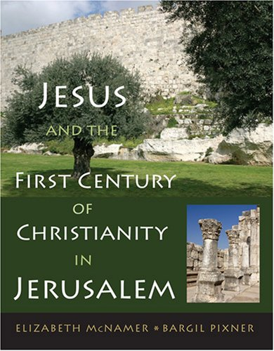 Jesus and First-Century Christianity in Jerusalem 9780809145232