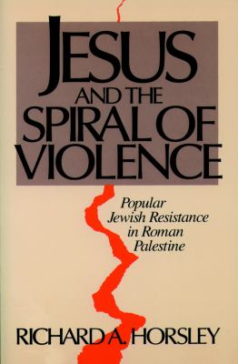 Jesus and Spiral of Violence 9780800627102