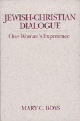 Jewish-Christian Dialogue: One Woman's Experience 9780809137381