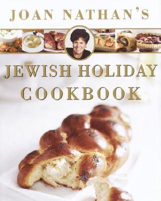 Joan Nathan's Jewish Holiday Cookbook 9780805242171