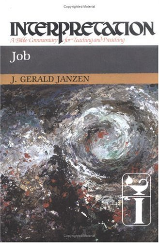 Job: Interpretation: A Bible Commentary for Teaching and Preaching 9780804231145