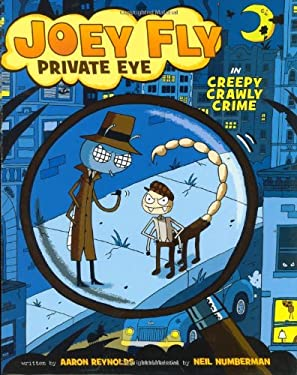 Joey Fly, Private Eye in Creepy Crawly Crime 9780805082425