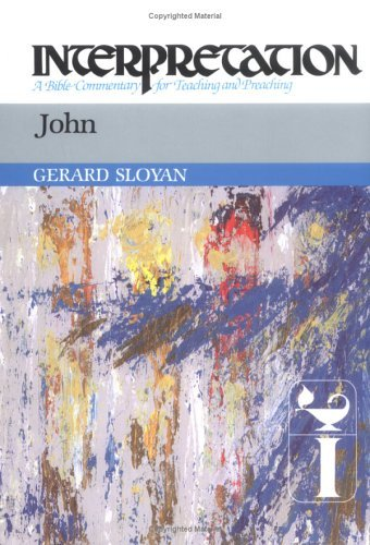 John: Interpretation: A Bible Commentary for Teaching and Preaching 9780804231251
