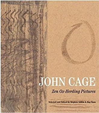 John Cage: Zen Ox-Herding Pictures 9780807616017