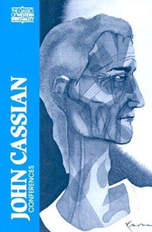 John Cassian: Conferences 9780809126941