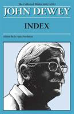 John Dewey Index: The Collected Works, 1882-1953
