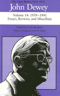 John Dewey: The Later Works, 1925-1953: Volume 14: 1939-1941 9780809316809