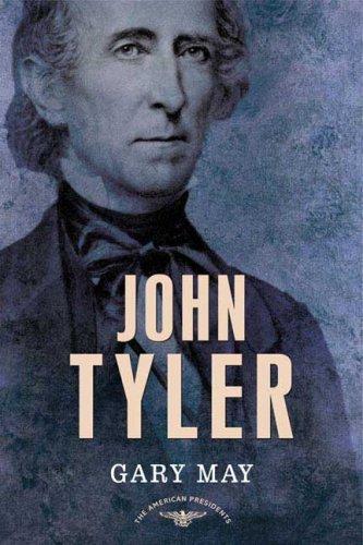 John Tyler 9780805082388