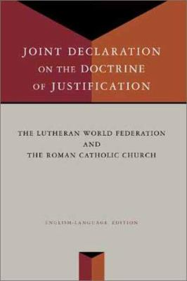 Joint Declaration on the Doctrine of Justification 9780802847744