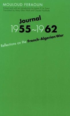 Journal, 1955-1962: Reflections on the French-Algerian War 9780803220027