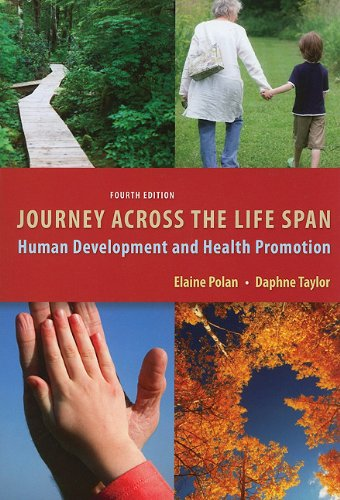Journey Across the Life Span: Human Development and Health Promotion 9780803623163