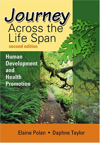 Journey Across the Lifespan: Human Development and Health Promotion 9780803609495