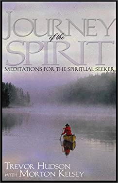 Journey of the Spirit: Meditations for the Spiritual Seeker 9780809140534