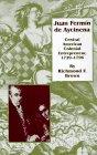 Juan Fermin de Aycinena: Central American Colonial Entrepreneur, 1729-1796 9780806129488