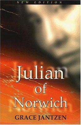 Julian of Norwich: Mystic and Theologian 9780809139910